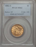 Liberty Half Eagles: , 1882-S $5 MS62 PCGS. PCGS Population: (521/493). NGC Census: (875/602). CDN: $380 Whsle. Bid for problem-free NGC/PCGS MS62...