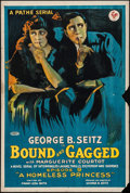 """Movie Posters:Serial, Bound and Gagged (Pathé, 1919). One Sheet (27.5"""" X 41"""") Episode 9 -- """"A Homeless Princess."""" Serial.. ..."""