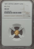 California Fractional Gold , 1871 25C Liberty Octagonal 25 Cents, BG-714, R.3, MS65 NGC. NGCCensus: (7/8). PCGS Population: (45/37)....