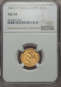 1843-O $2 1/2 Small Date, Crosslet 4 AU58 NGC. NGC Census: (153/103). PCGS Population: (23/48). CDN: $850 Whsle. Bid for...