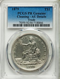 Proof Trade Dollars, 1879 T$1 -- Cleaning -- PCGS Genuine. Proof AU Details. NGC Census:(2/407). PCGS Population: (6/589). CDN: $1,100 Whsle. B...