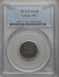 Bust Dimes: , 1829 10C Large 10C XF40 PCGS. PCGS Population: (4/16). CDN: $300Whsle. Bid for problem-free NGC/PCGS XF...