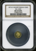 California Fractional Gold: , 1873/2 50C Indian Round 50 Cents, BG-1050, Low R.6, MS65 DeepMirror Prooflike NGC....