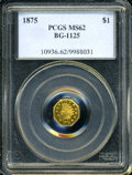 California Fractional Gold: , 1875 $1 Indian Octagonal 1 Dollar, BG-1125, Low R.5, MS62 PCGS. ...