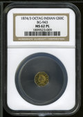 California Fractional Gold: , 1874/3 50C Indian Octagonal 50 Cents, BG-943, High R.4, MS62Prooflike NGC....