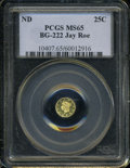 California Fractional Gold: , Undated 25C Liberty Round 25 Cents, BG-222, R.2, MS65 PCGS. ...
