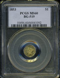 California Fractional Gold: , 1853 $1 Liberty Octagonal 1 Dollar, BG-519, Low R.4, MS60 PCGS. ...