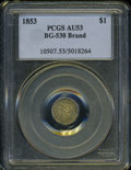 California Fractional Gold: , 1853 $1 Liberty Octagonal 1 Dollar, BG-530, R.2, AU53 PCGS. ...
