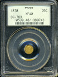 California Fractional Gold: , 1870 25C Liberty Octagonal 25 Cents, BG-763, Low R.4, XF40 PCGS....