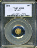 California Fractional Gold: , 1871 25C Liberty Round 25 Cents, BG-813, R.3, MS61 PCGS. ...