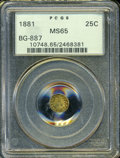 California Fractional Gold: , 1881 25C Indian Round 25 Cents, BG-887, R.3, MS65 PCGS. ...