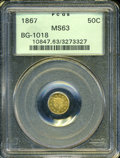California Fractional Gold: , 1867 50C Liberty Round 50 Cents, BG-1018, High R.4, MS63 PCGS. ...
