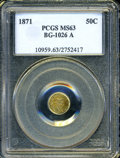 California Fractional Gold: , 1871 50C Liberty Round 50 Cents, BG-1026A, R.5, MS63 PCGS. BG-1026Ais reclassified in the Second Edition of Breen-Gillio a...