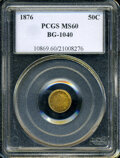 California Fractional Gold: , 1876 50C Liberty Round 50 Cents, BG-1040, High R.5, MS60 PCGS. ...