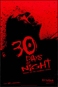 "30 Days of Night (Columbia, 2007). One Sheet (26.75"" X 39.5"") DS Advance. Horror"