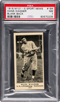 Baseball Cards:Singles (Pre-1930), 1916 M101-5 Blank Back (Sporting News) Hans Wagner #184 PSA NM 7 -Pop One, None Higher! ...