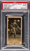Baseball Cards:Singles (Pre-1930), 1916 M101-5 Blank Back (Sporting News) Bobby Wallace #186 PSA Good2 - The Rarest Of Them All! ...
