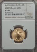 Modern Bullion Coins, 2008-W $10 Quarter-Ounce Gold Eagle, Burnished, MS70 NGC....