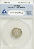 Coins of Hawaii: , 1883 10C Hawaii Ten Cents--Cleaned--ANACS. XF40 Details. NGCCensus: (22/187). PCGS Population (37/295). Mintage: 250,000. ...