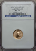 Modern Bullion Coins, 2006 G$5 Tenth-Ounce Gold Eagle, Early Release MS69 NGC. PCGS Population: (3934/223)....