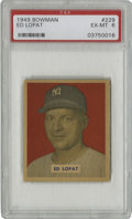 Baseball Cards:Singles (1940-1949), 1949 Bowman Ed Lopat #229 PSA EX-MT 6. The current offering hasbeen centered far better that what can usually be expected ...