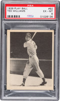 Baseball Cards:Singles (1930-1939), 1939 Play Ball Ted Williams #92 PSA EX-MT 6....