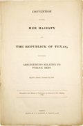 Political:Miscellaneous Political, Convention Between Her Majesty And The Republic Of Texas,Containing Arrangements Relative To Publick Debt....