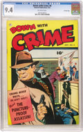 Golden Age (1938-1955):Crime, Down with Crime #6 Crowley Copy pedigree (Fawcett, 1952) CGC NM 9.4 Off-white pages....