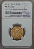 Brazil, Brazil: Maria I and Pedro III gold 2000 Reis 1778-(L) AU Details(Excessive Surface Hairlines) NGC,...