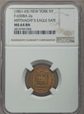 Civil War Merchants, (1861-65) Token Mittnacht's Eagle Safe, New York, NY, F-630BA-2a,MS64 Brown NGC. ..