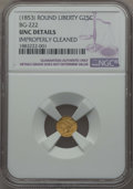 California Fractional Gold , Undated 25C Liberty Round 25 Cents, BG-222, R.2, -- ImproperlyCleaned -- NGC Details. UNC. NGC Census: (1/140). PCGS Popul...