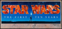 "Star Wars: The First Ten Years (Mind's Eye Press, 1987). Autographed 10th Anniversary Banner (16.5"" X 36""). Sc..."