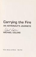 Autographs:Celebrities, Michael Collins Signed Book: Carrying the Fire. ...