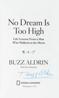 Autographs:Celebrities, Buzz Aldrin Signed Book: No Dream Is Too High. ...