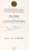 Autographs:Celebrities, Buzz Aldrin Signed Limited Edition Book (#199/1500): EncounterWith Tiber. ...