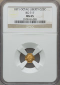 California Fractional Gold , 1871 25C Liberty Octagonal 25 Cents, BG-717, R.3, MS65 NGC. NGCCensus: (13/10). PCGS Population: (47/29). ...