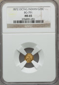 California Fractional Gold , 1872 25C Indian Octagonal 25 Cents, BG-791, R.3, MS65 NGC. NGCCensus: (14/6). PCGS Population: (18/4). ...