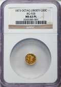 California Fractional Gold , 1873 50C Liberty Octagonal 50 Cents, BG-928, Low R.6, MS62Prooflike NGC. PCGS Population: (1/4)....
