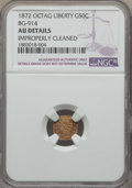 California Fractional Gold , 1872 50C Liberty Octagonal 50 Cents, BG-914, R.4, -- ImproperlyCleaned -- NGC Details. AU. NGC Census: (0/22). PCGS Popula...