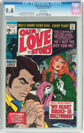 Bronze Age (1970-1979):Romance, Our Love Story #5 (Marvel, 1970) CGC NM 9.4 White pages....