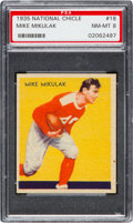 Football Cards:Singles (Pre-1950), 1935 National Chicle Mike Mikulak #18 PSA NM-MT 8....