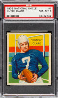 Football Cards:Singles (Pre-1950), 1935 National Chicle Dutch Clark #1 PSA NM-MT 8 - None Higher. ...