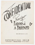 Golden Age (1938-1955):Religious, Labor Is A Partner Confidential Preview File Copy (CatecheticalGuild, 1949) Condition: VF-....