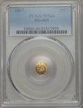 California Fractional Gold , 1867 25C Liberty Round 25 Cents, BG-805, Low R.5, MS66 PCGS....