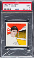 Baseball Cards:Singles (1930-1939), 1933 Tattoo Orbit Mark Koenig PSA Mint 9 - Pop One, None Higher. ...