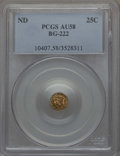 California Fractional Gold , Undated 25C Liberty Round 25 Cents, BG-222, R.2, AU58 PCGS. PCGSPopulation: (10/414). NGC Census: (3/141). ...