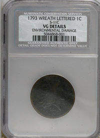 1793 1C Wreath Cent--Lettered Edge, Environmental Damage--NCS. VG Details....(PCGS# 1350)