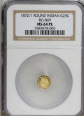 California Fractional Gold, 1872/1 25C BG-869 MS64 Prooflike NGC. . NGC Census: (6/3).(#710730)...