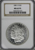 1881-O $1 MS62 Prooflike NGC. NGC Census: (79/187). PCGS Population (163/233). Numismedia Wsl. Price for NGC/PCGS coin i...