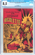 Golden Age (1938-1955):Miscellaneous, Illustrated Stories of the Operas #nn Rigoletto (Baily Publication, 1944) CGC VF+ 8.5 White pages....
